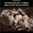 """Alumnes de l'IES Puig de Sa Font presenten l'adaptació de l'obra """"1820: s'any de sa pesta"""", que es representarà al Teatre La Unió el dia 20 de febrer de 2015, […]"""
