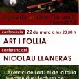 """Dia 22 de març, a les 20.30 hores, al cinema La Unió tindrà lloc la conferència """"Art i follia"""" a càrrec de Nicolás Llaneras, emmarcada dins el cicle d'actes organitzats […]"""
