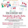 Voleu conèixer el Centre Sant Francesc d'Assís? Divendres 6 de maig de 18 a 20 hs s'ha organitzat una diada familiar i de portes obertes per a nins d'1 a […]