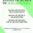 El dissabte 13 de juliol, a les 21.30 hores, a l'Església Nova es celebrarà el 21è Festival de Bandes de Música amb les següents bandes: Banda Municipal de S'Almudaina Banda […]