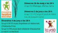 Avui es presenta la mostra de teatres escolar, on es representaran diferents obres fins a mitjanmes que ve.