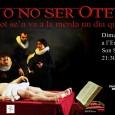 """El proper dimarts 11 d'agost a les 21:30 hores, a l'Església Nova de Son Servera, s'escenificarà l'obra """"Ser o no ser Otel·lo (o com tot se'n va a la merda […]"""