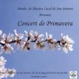 El pròxim 28 de maig, a les 20.30 h al teatre La Unió, se celebrarà el concert de Primavera de la Banda de Música. Entrada 2 Euros.