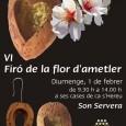 Diumenge 1 de febrer, es celebrarà, a les cases de Ca S'Hereu, la VI edició del tradicional Firó de la flor d'ametller. Romandrà obert al públic de 9.30 h a […]