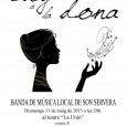 El dissabte 31 de maig a les 20 hores al teatre La Unió, la banda de música localoferiràun concert que vol ésser unelogia la dona.